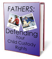Fathers Defeding Your Child Custody Rights